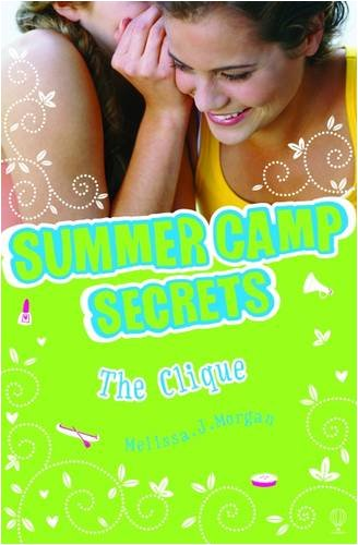 The Clique (Summer Camp Secrets)