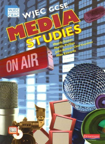 WJEC GCSE Media Studies: Student Book (GCSE Media Studies for WJEC) by Esseen, Ms Mandy (2009) Paperback