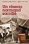 Un réseau normand sacrifié par Bonnet