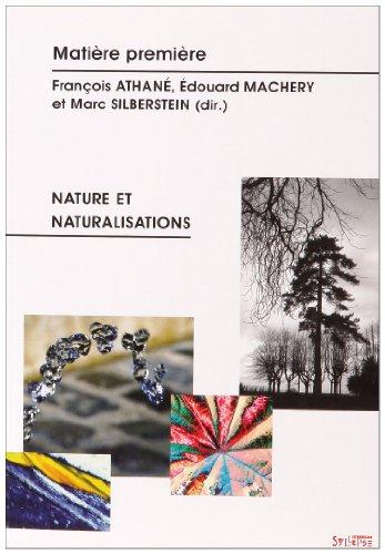 Matière première, N° 1/2006 : Nature et naturalisations