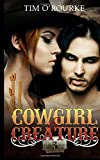 Cowgirl & Creature (Part Three): Volume 3 (The Laura Pepper Series)