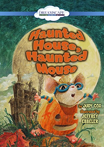 Haunted House, Haunted Mouse