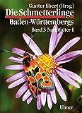 Die Schmetterlinge Baden-Württembergs, Bd.3, Nachtfalter