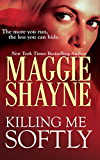 Killing Me Softly (Mills & Boon Nocturne) (A Secret of Shadow Falls - Book 1)