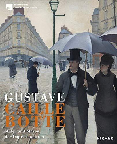 Gustave Caillebotte: Maler und Mäzen der Impressionisten