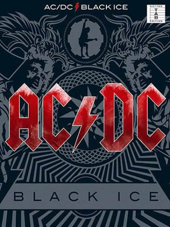 AC/DC : Black Ice - songbook vocal/guitar/tab mit Plektrum - Das ultimative Songbuch mit allen Songs des Albums arrangiert für Gitarre und Gesang - Noten/sheet music
