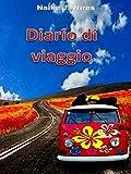 Diario di viaggio (Italian Edition)