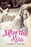 After the Kiss: A Rouge Contemporary Romance: (Sex, Love & Stiletto #1)