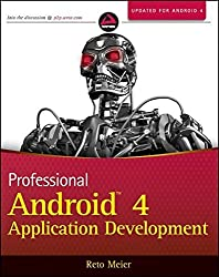 Professional Android 4 Application Development by Reto Meier (2012-05-01)
