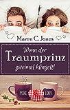 Wenn der Traumprinz zweimal klingelt!: Humorvoller Liebesroman (Ganz schön verliebt 1) Test