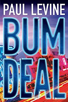 Bum Deal (Jake Lassiter Legal Thrillers Book 13) by [Levine, Paul]