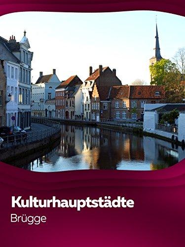 Fluss Schokolade (Kulturhauptstädte Europas - Brügge)