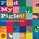 Find My Piglet!: The Animal Family Memory Game