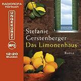 Das Limonenhaus (12:20 Stunden, ungekürzte Lesung auf 1 MP3-CD) von Stefanie Gerstenberger