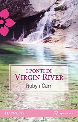 i-ponti-di-virgin-river