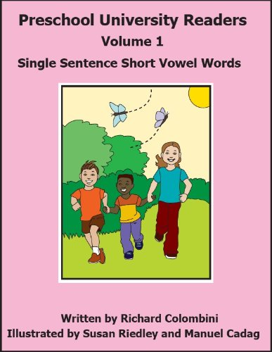 Single Sentence Short Vowel Words (Preschool University Readers Book 1)