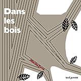 Dans les bois | Perrin, Martine (1965-....). Auteur