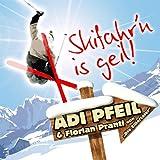 Skifahren is geil [Explicit]