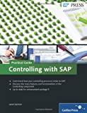Controlling with SAP: A Practical Guide