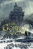 The Gobblin' Society (Langdon St. Ives)