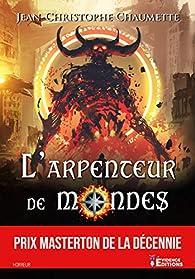 L'arpenteur des mondes par Jean-Christophe Chaumette
