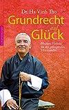 Grundrecht auf Glück: Bhutans Vorbild für ein gelingendes Miteinander von Ha Vinh Tho