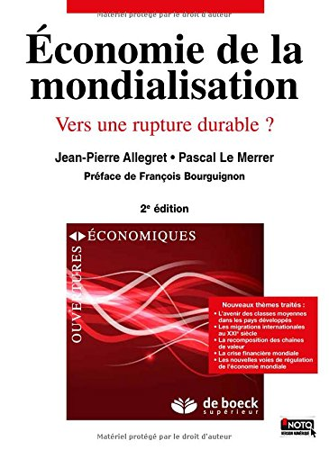 Economie de la mondialisation : Vers une rupture durable ?