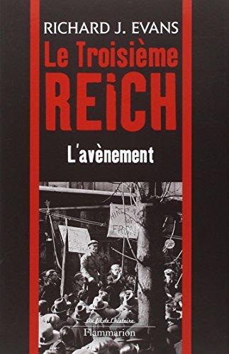 Le troisième Reich : Volume 1, L'avènement par Richard-J Evans