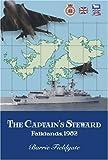 The Captain's Steward: Falklands, 1982