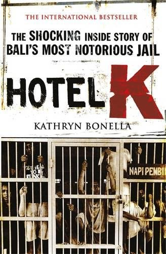 hotel-k-the-shocking-inside-story-of-balis-most-notorious-jail