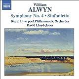 Alwyn : symphonie 4, sinfonietta