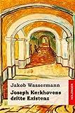 Joseph Kerkhovens dritte Existenz: Roman