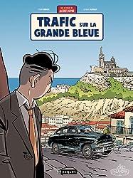 Une aventure de Jacques Gipar, Tome 5 : Trafic sur la grande bleue