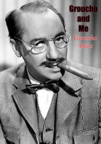 Groucho and Me (English Edition) por Groucho Marx
