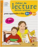 Cahier de lecture - Méthode syllabique pour apprendre à lire pas à pas