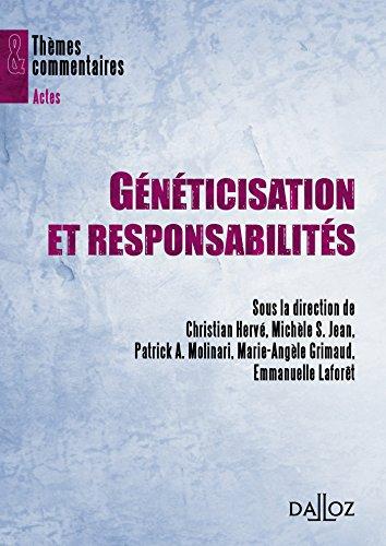 Généticisation et responsabilités par Christian Hervé, Michèle Stanton-Jean, Patrick-A Molinari, Marie-Angèle Grimaud, Collectif
