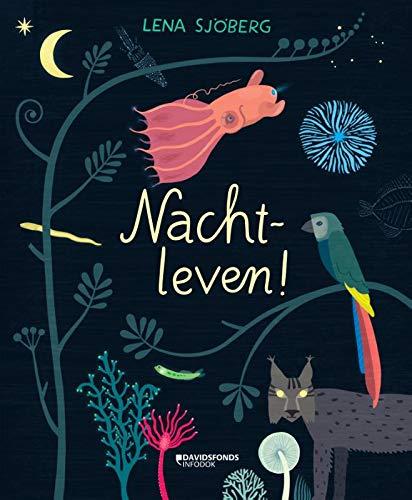 Nachtleven! par Lena Sjöberg