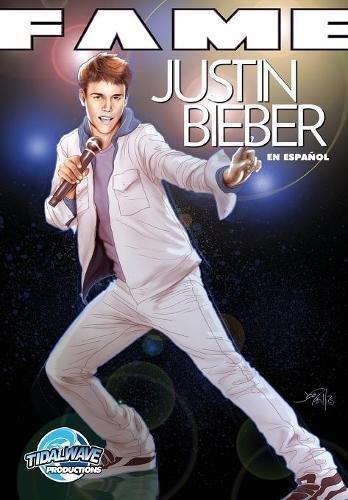 FAME: Justin Bieber EN ESPAÑOL por Tara Ooten