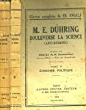 download ebook m. e. dühring bouleverse la science. anti-dühring 3 volumes. tome 1 : philosophie. - tome 2 : économie politique. - tome 3 : socialisme. pdf epub