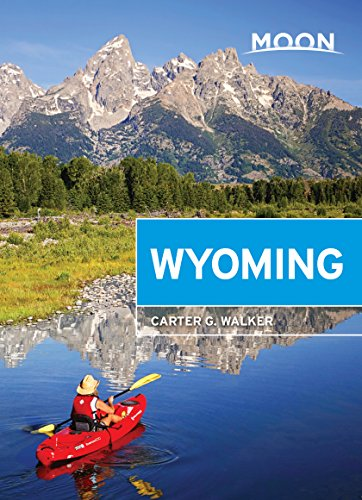 Moon Wyoming (Travel Guide) (English Edition)