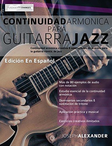 Continuidad armónica para guitarra jazz por Mr. Joseph Alexander