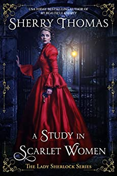 A Study in Scarlet Women (Lady Sherlock Historical Mysteries Book 1) (English Edition)