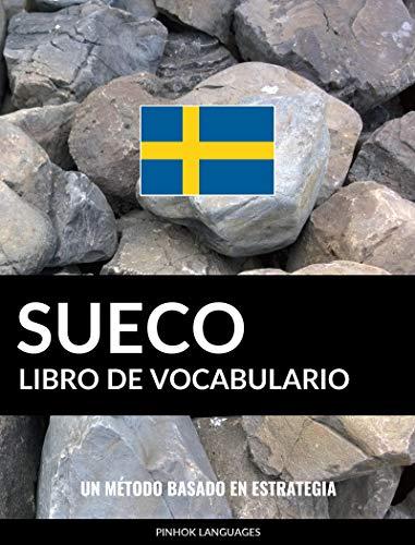 Libro de Vocabulario Sueco: Un Método Basado en Estrategia