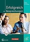 Erfolgreich in Besprechungen - Training berufliche Kommunikation - Kursbuch mit Audio-CD (Lernmaterialien)