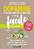 Dopamine : le régime minceur et bien-être le plus facile du monde
