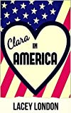 Clara in America: A laugh-out-loud romp in the Florida sunshine. (Clara Andrews Book 7)
