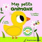 Image de Mes petits animaux: 5 matières à toucher, 5 sons à écouter