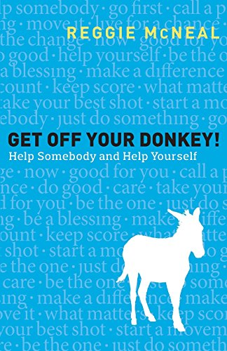 get-off-your-donkey-help-somebody-and-help-yourself
