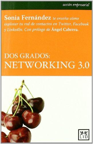 Dos grados: networking 3.0 (Acción empresarial) por Sonia Fernández