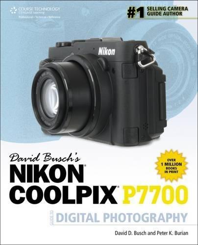 David Busch's Nikon P7700 Guide to Digital Photography